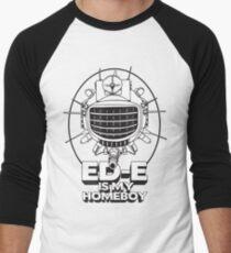 ED-E is My Homeboy on White Baseball ¾ Sleeve T-Shirt