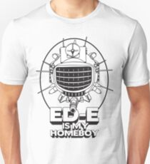 ED-E is My Homeboy on White Slim Fit T-Shirt