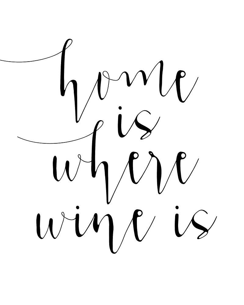 Home is Where The Wine Is Funny Quote Print Printable by Nathan Moore