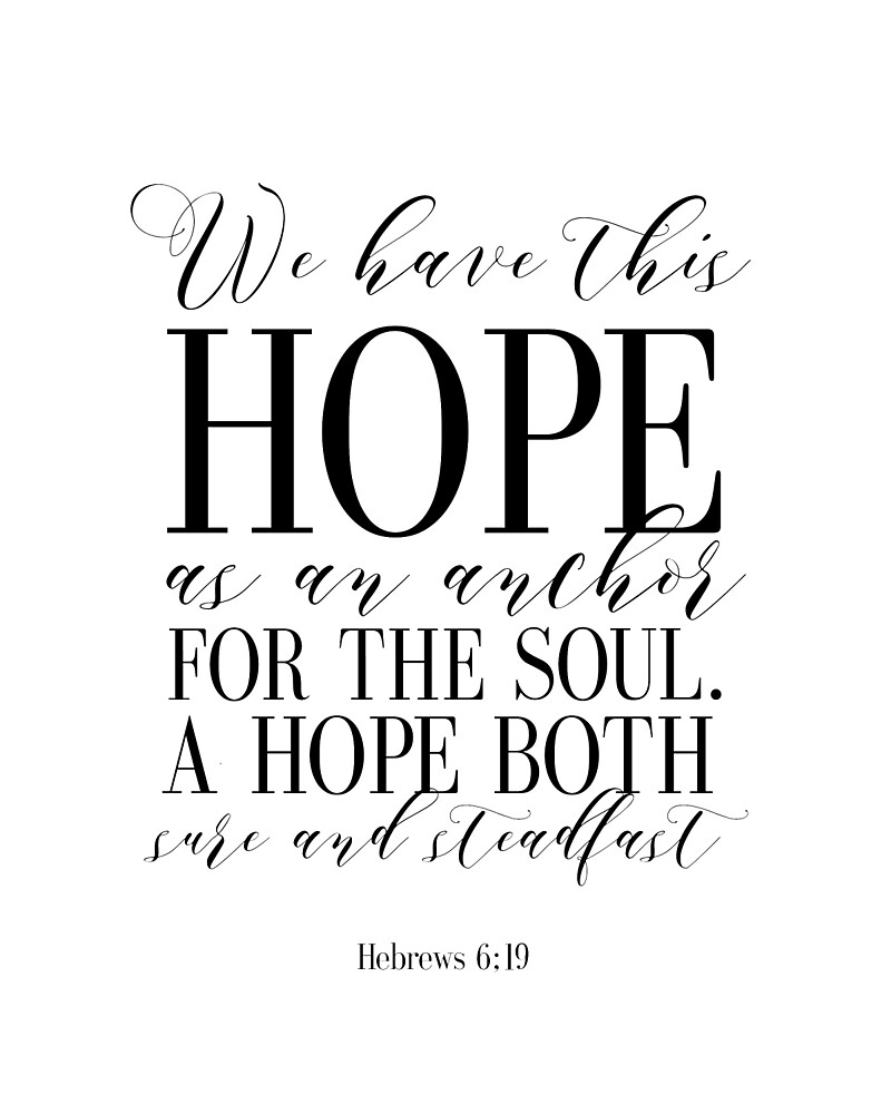 Hebrews 6:19 Anchor,Nautical,Bible Verse, Printable We have this hope as an anchor for the soul by Nathan Moore
