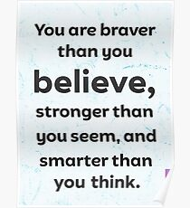 You are braver than you believe. ICE Poster