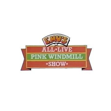 emu's all live pink windmill show by auroraflorealis