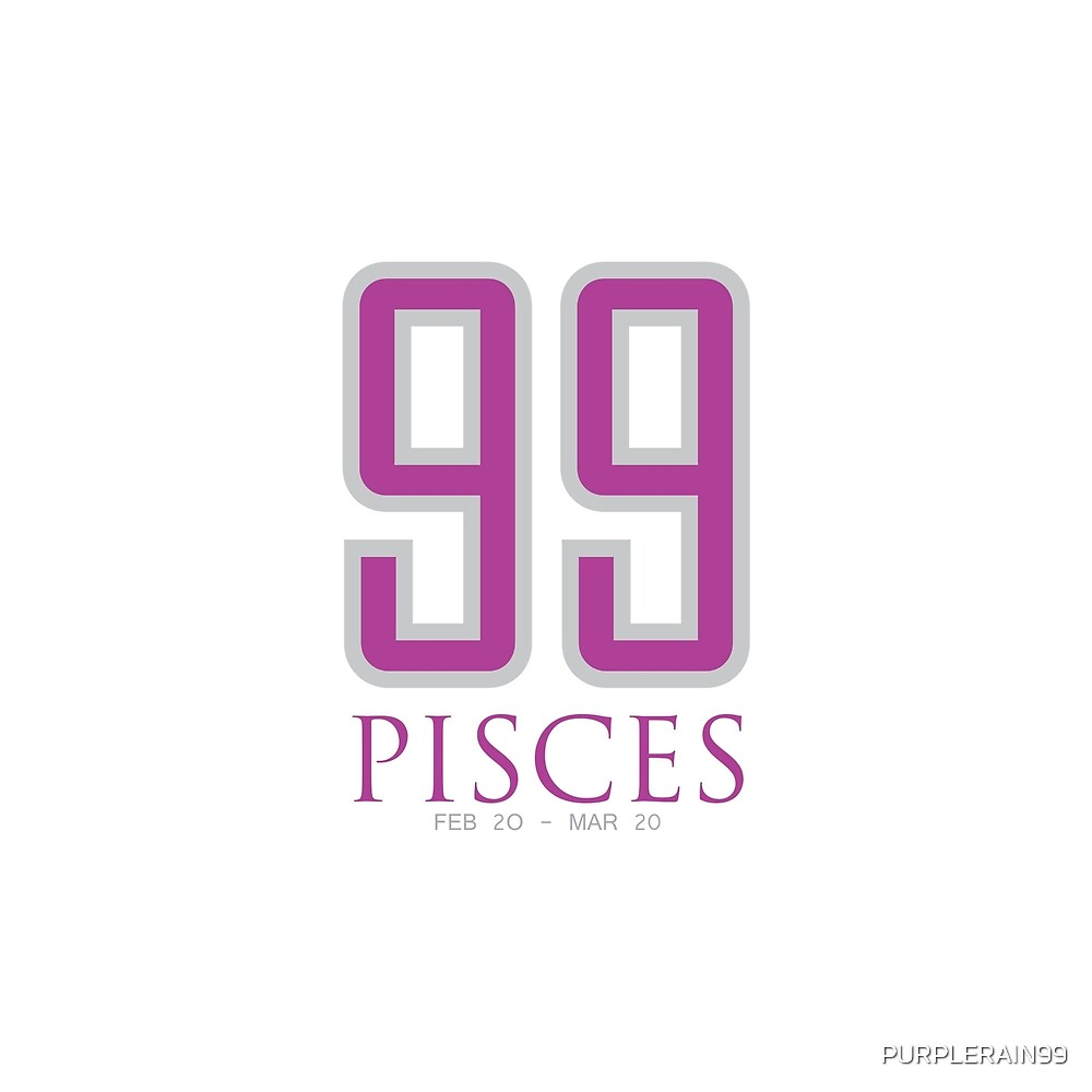 99 PISCES by PURPLERAIN99