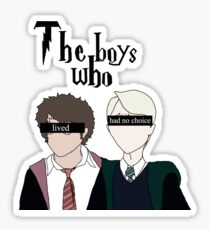 The boys who lived and had no choice Sticker