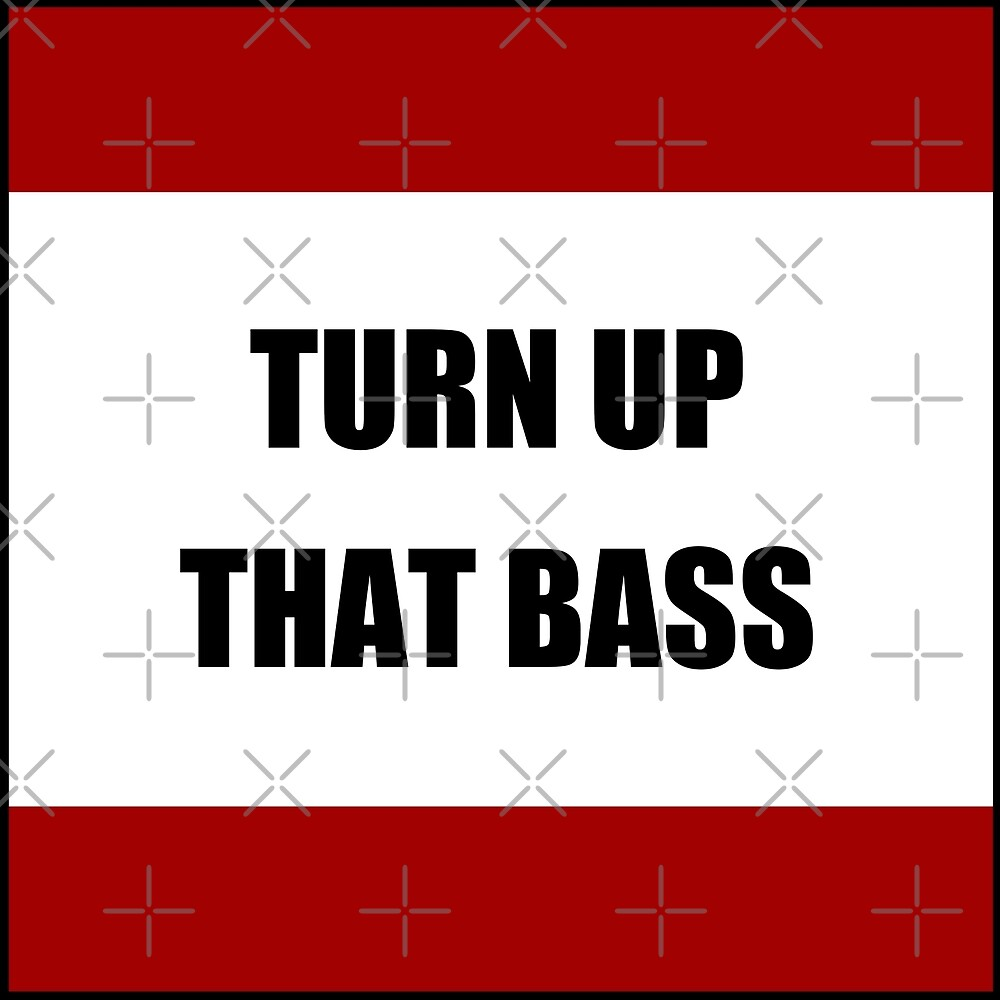 Turn up that bass by MandalaPics
