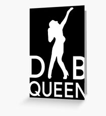 Dab Queen Greeting Card