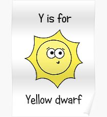 Y is for Yellow Dwarf Poster