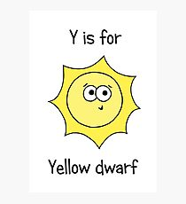 Y is for Yellow Dwarf Photographic Print