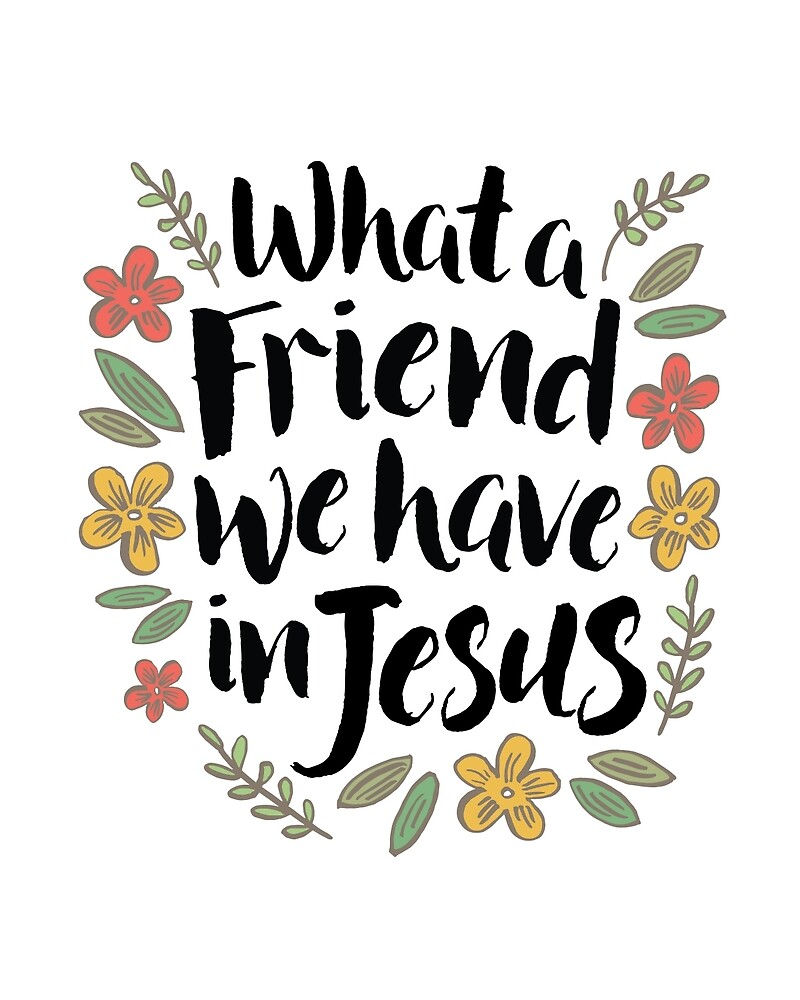 What a Friend We Have in Jesus by Kathleen Johnson