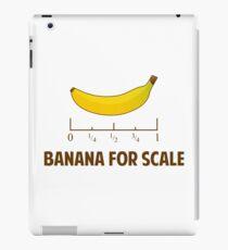 Banana For Scale iPad Case/Skin