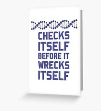 Check Yourself Before You Wreck Your DNA Genetics Greeting Card