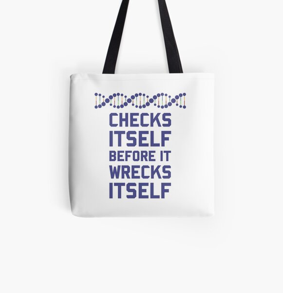 Check Yourself Before You Wreck Your DNA Genetics All Over Print Tote Bag