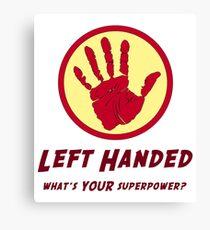 Left Handed Super Power Canvas Print