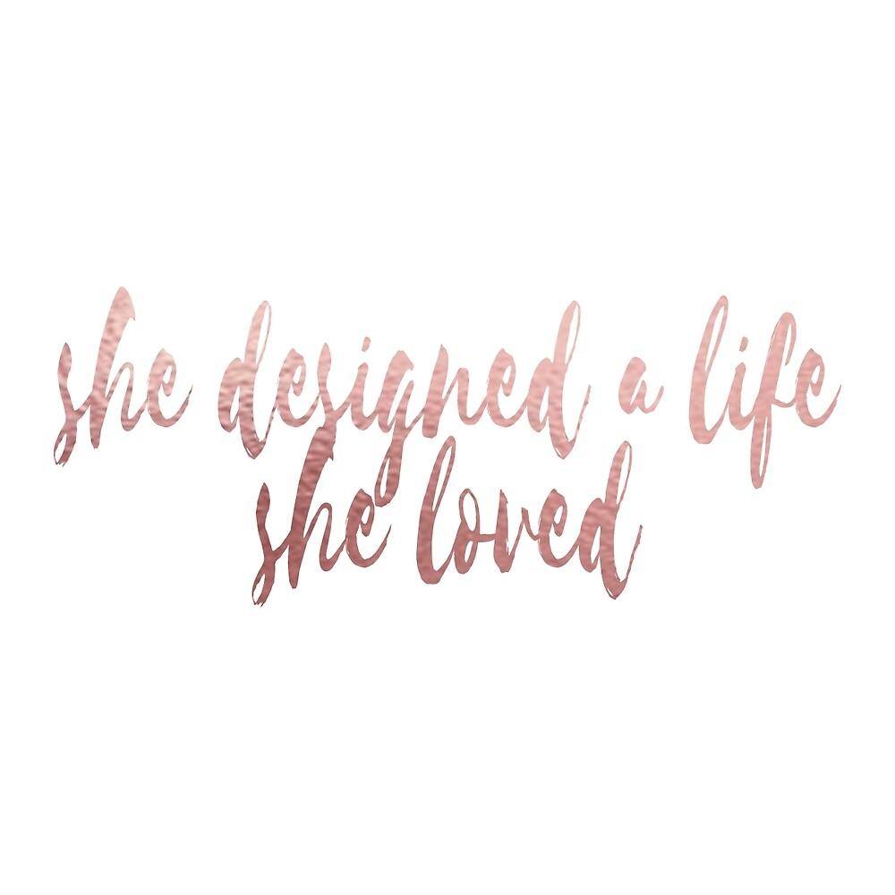 she designed a life she loved by samanthafelten
