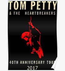 40th anniversary tour tom petty Poster