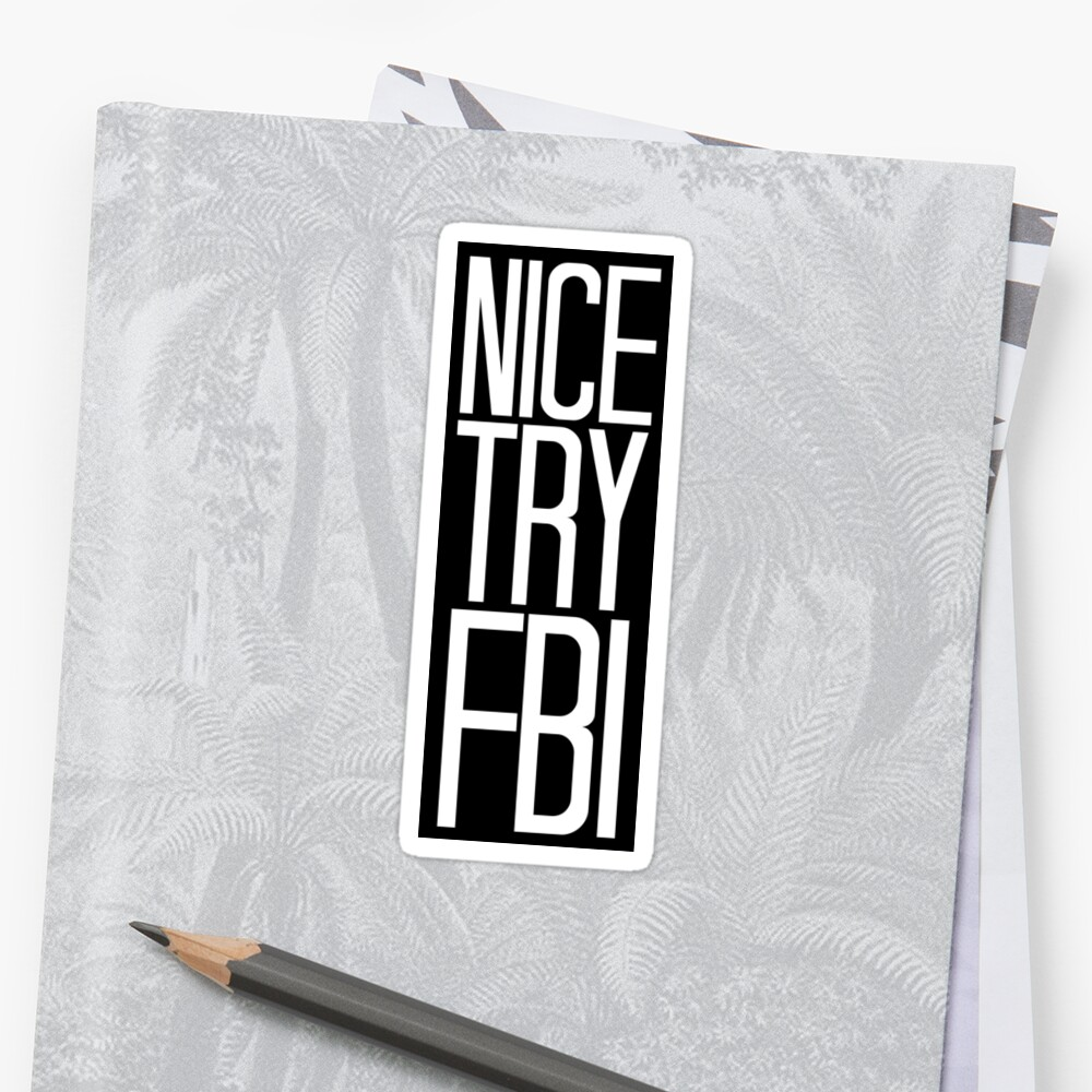 nice try fbi by entroparian