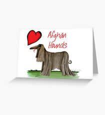 i love afghan hounds by tony fernandes Greeting Card