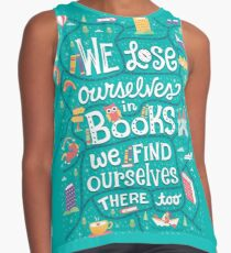 Lose ourselves in books Contrast Tank