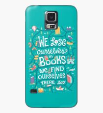 Lose ourselves in books Case/Skin for Samsung Galaxy
