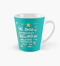 Lose ourselves in books Tall Mug