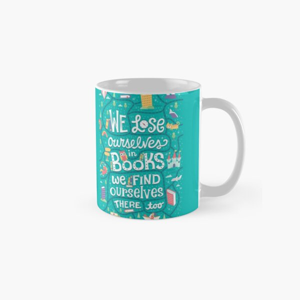 Lose ourselves in books Classic Mug