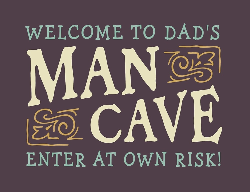 Welcome To Dad's Man Cave Sign by Kathleen Johnson
