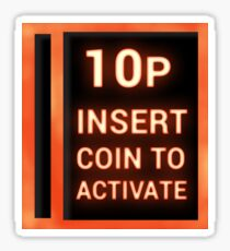 10p insert coin to activate Sticker