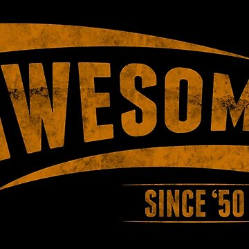 Awesome Since '50 by 4season