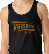 Awesome Since '52 Tank Top