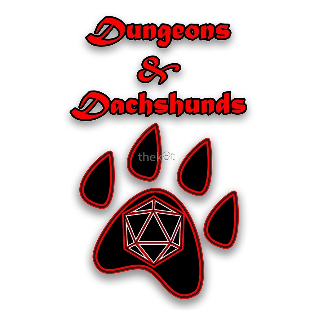 D&D Dungeons and Dachshunds by thek8t