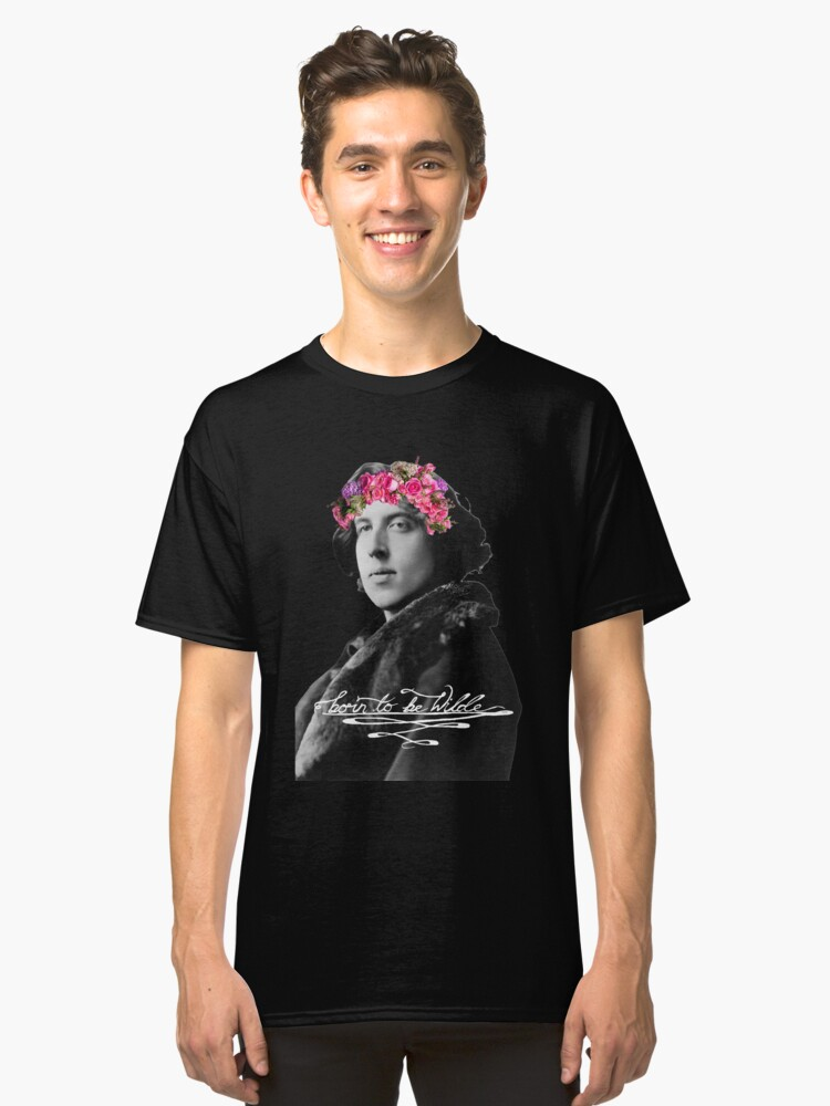 Born to be Wilde with flower crown Classic T-Shirt Front
