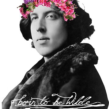 Born to be Wilde with flower crown by razor2therosary