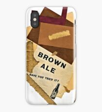 brown ale - have you tried it? iPhone Case/Skin