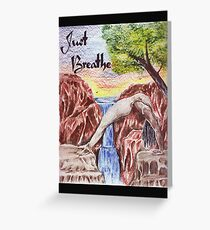 Just Breath Waterfall Yoga  Greeting Card