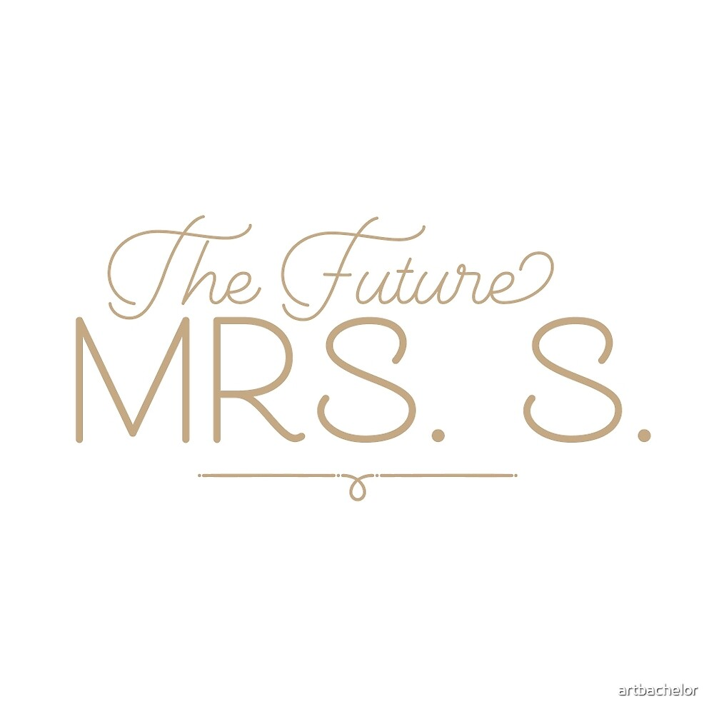 The Future Mrs. S Bride-to-Be, Gold by artbachelor