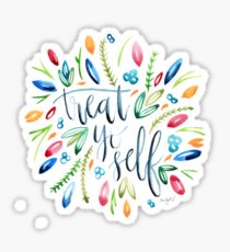 Treat Yo Self Florals Sticker