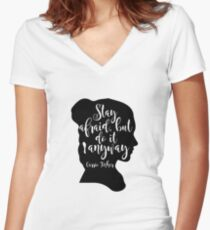 Stay Afraid, But Do It Anyway - Carrie Fisher quote Women's Fitted V-Neck T-Shirt