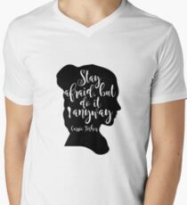 Stay Afraid, But Do It Anyway - Carrie Fisher quote Men's V-Neck T-Shirt
