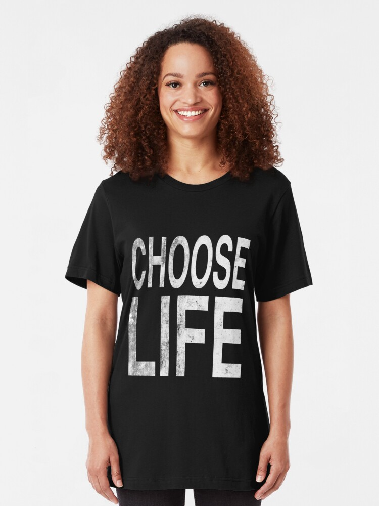 Alternate view of Choose life | Wham | Quote Slim Fit T-Shirt
