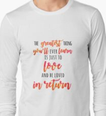 The Greatest Thing Long Sleeve T-Shirt