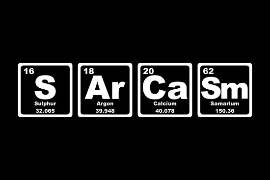 Sarcasm - Periodic Table by graphix