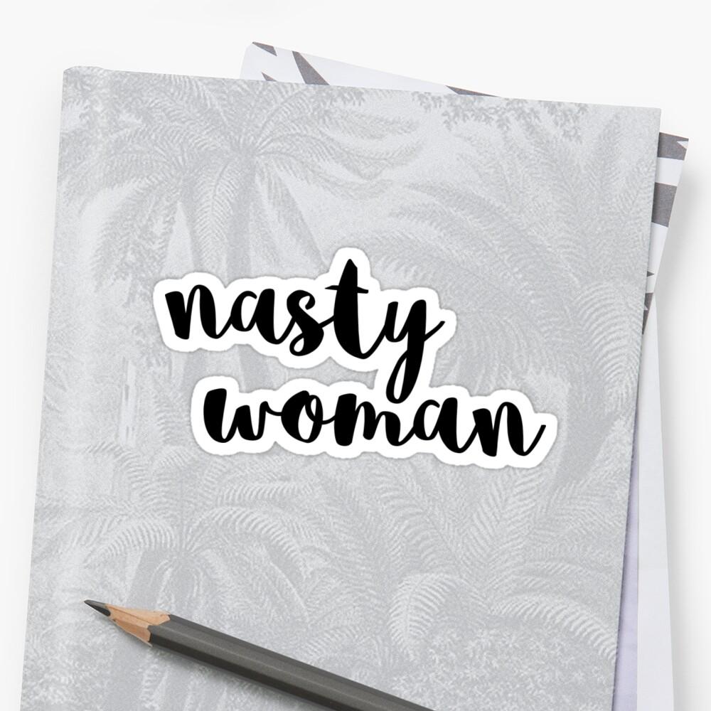 nasty woman by gcmesnier