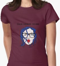 Talk Nerdy To Me Womens Fitted T-Shirt