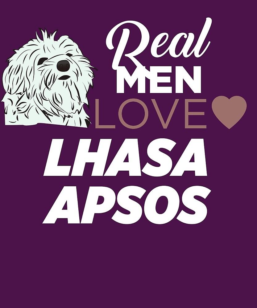 Real Men Love Lhasa Apsos  by AlwaysAwesome