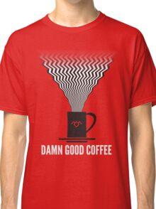 Twin Peaks - Damn Good Coffee Classic T-Shirt