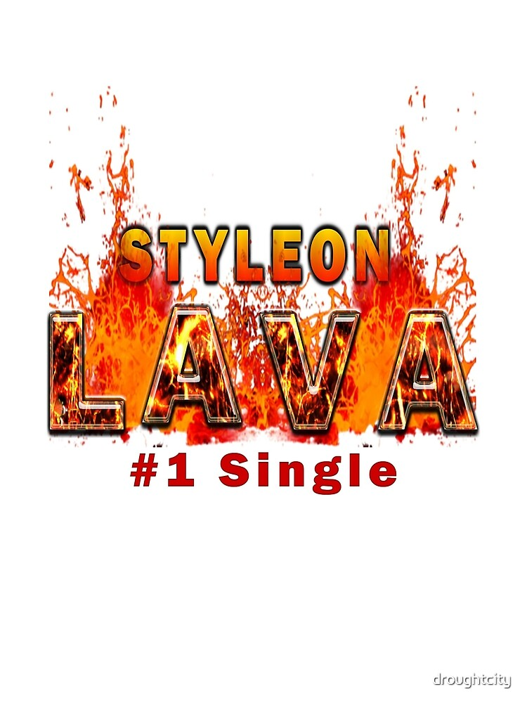 "styleon "" LAVA "" by droughtcity"