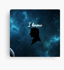 Han Solo- I know Canvas Print