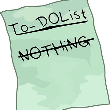 Nothing To-Do List by Chabadu