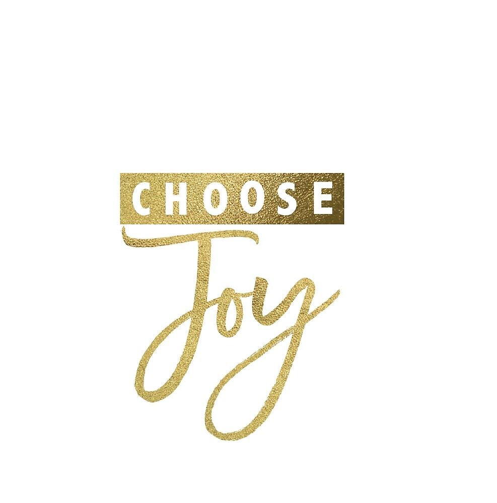 choose JOY by larkinspacek