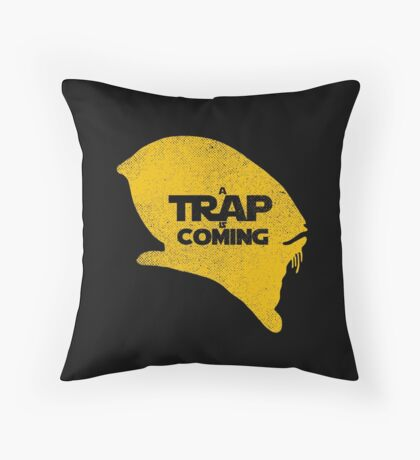 A Trap is Coming Throw Pillow